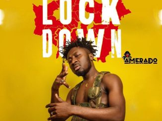 Amerado - Lockdown Mp3 Audio Download