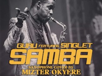 Guru - Samba (Sax Version) Ft. Singlet Mp3 Audio Download