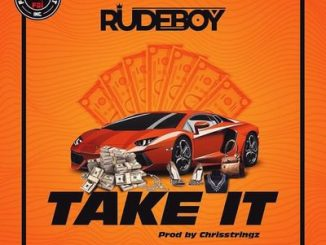Rudeboy  Take It Mp3 Audio Download
