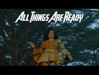 Sinach - All Things Are Ready (Audio + Video) Mp3 Mp4 Download