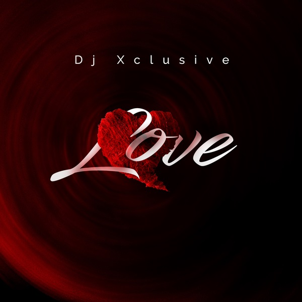 DJ Xclusive  Love mp3 download