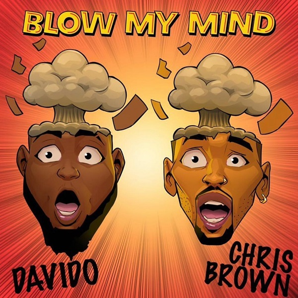Davido ft. Chris Brown  Blow My Mind mp3 download