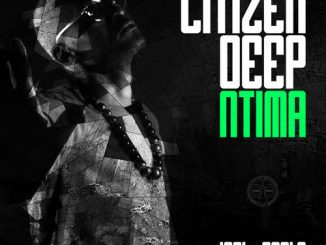 Citizen Deep Ntima (Full EP) download