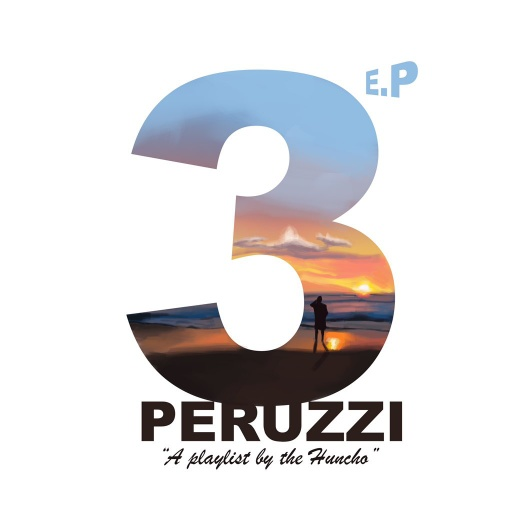 Peruzzi 3 EP (A Playlist by the Huncho) download