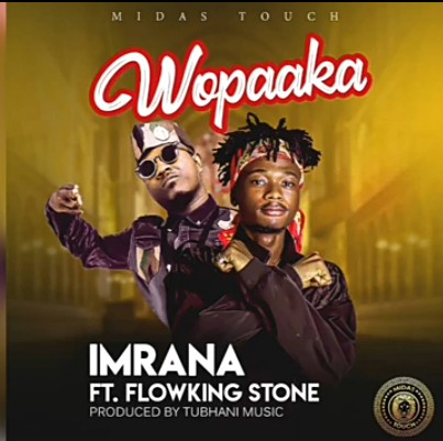 Imrana  Wopaaka Ft. Flowking Stone mp3 download