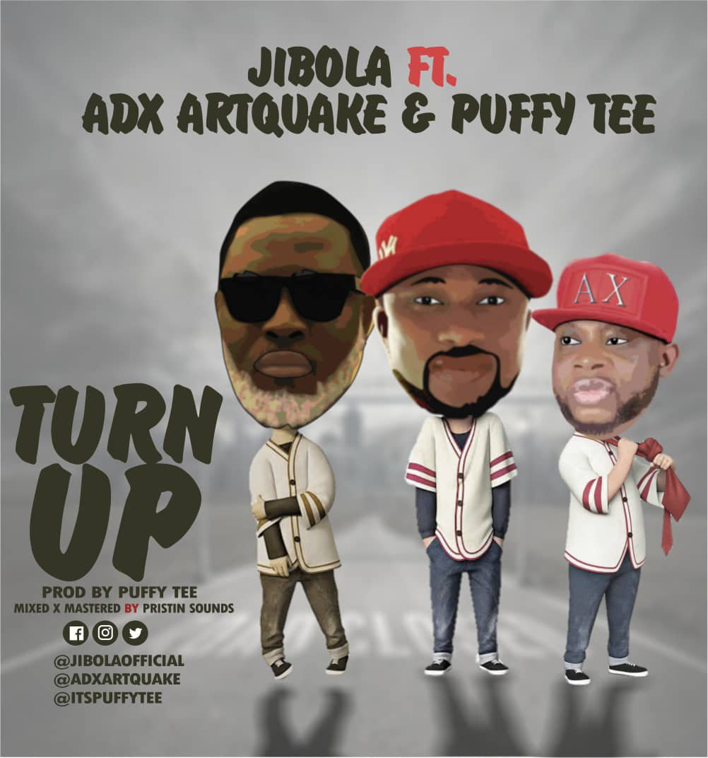 Jibola Ft. ADX Artquake & Puffy Tee  Turn Up mp3 download