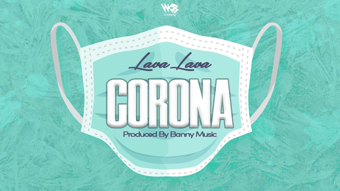 Lava Lava Corona Mp3 Audio Download