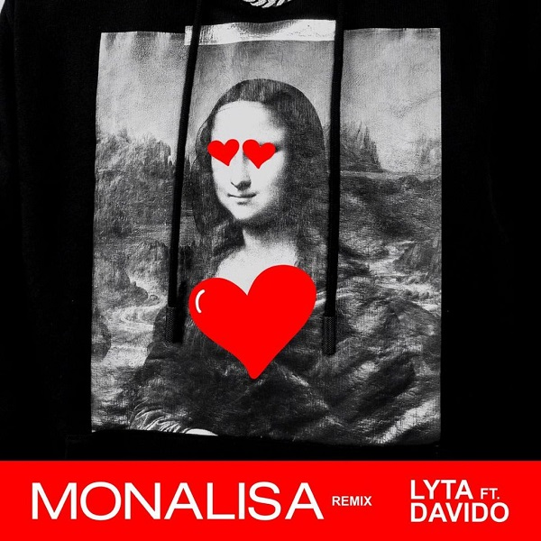 Lyta  Monalisa (Remix) ft. Davido mp3 download