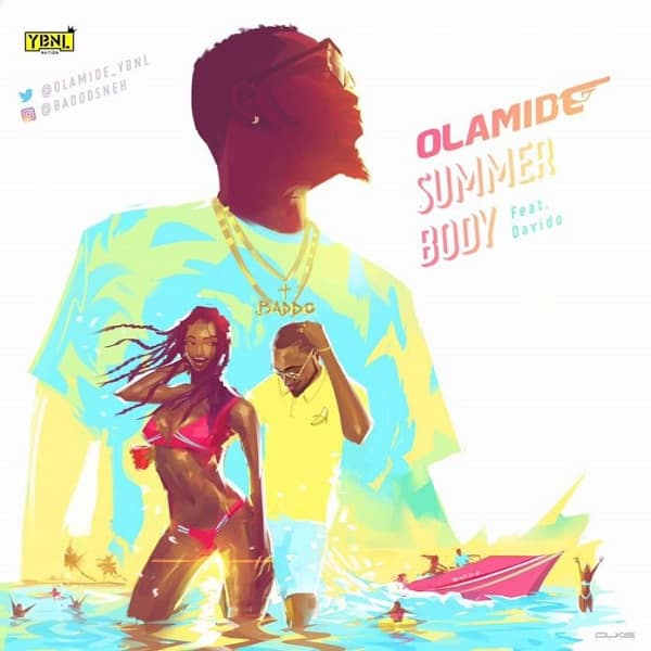 Olamide ft. Davido Summer Body  mp3 download