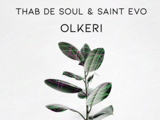 Thab De Soul X Saint Evo - Olkeri Mp3 Audio Download