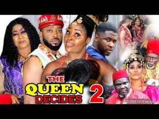 DOWNLOAD: The Queen Decides Season 2 Latest Nigerian 2020 Nollywood Movie