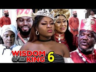 DOWNLOAD: Wisdom Of The King Season 6 Latest Nigerian 2020 Nollywood Movie