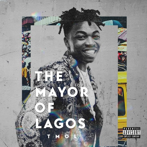 ALBUM: Mayorkun The Mayor of Lagos (TMOL)