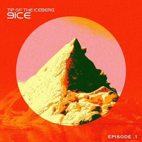 9ice Tip Of The Iceberg; Episode 1  download