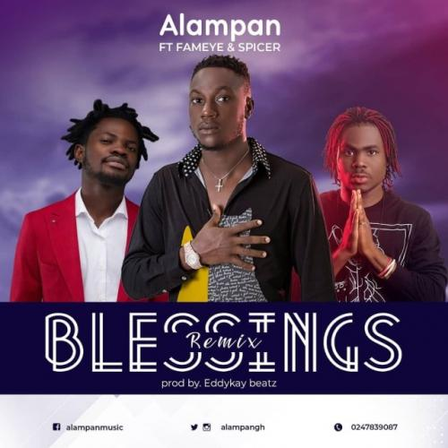 Alampan  Blessings (Remix) Ft. Fameye, Spicer mp3 download