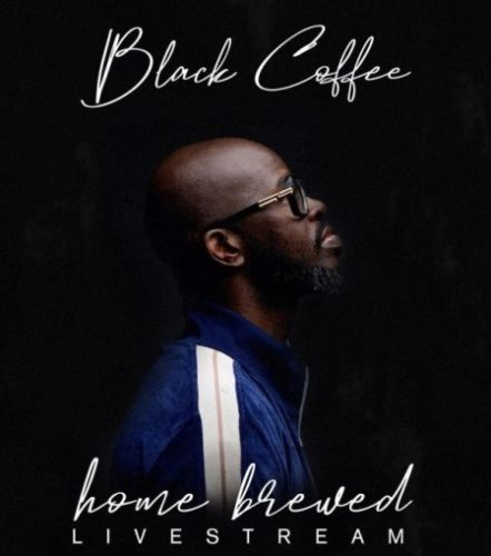 Black Coffee  Home Brewed 005 (Live Mix) mp3 download