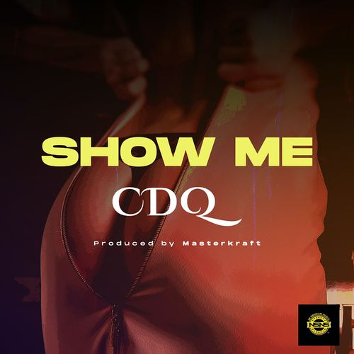 CDQ  Show Me  mp3 download