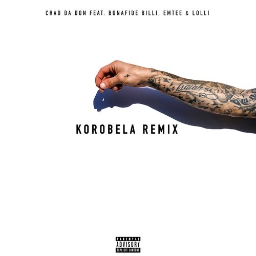 Chad Da Don  Korobela (Remix) Ft. Emtee, Lolli, Bonafide Billi mp3 download