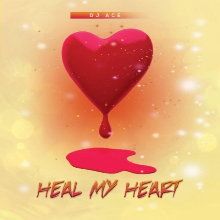 DJ Ace Heal My Heart mp3 download