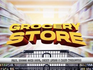 DJ D Double D Grocery Store Ft. Zoocci Coke Dope, Manu WorldStar, Benny Afroe mp3 download