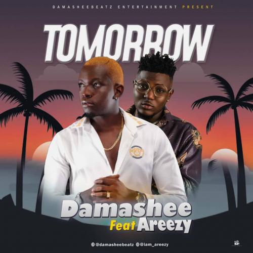 Damasheebeatz  Tomorrow Ft. Areezy mp3 download