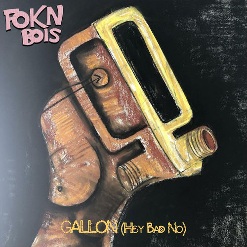 FOKN Bois Gallon (Hey Bad No) mp3 download