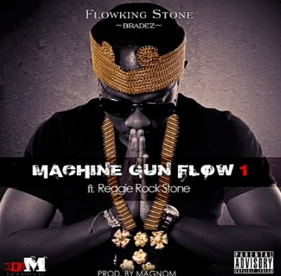 Flowking Stone Machine Gun Flow Ft. Reggie Rockstone mp3 download