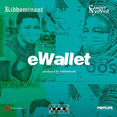 Kiddominant  eWallet Ft. Cassper Nyovest mp3 download