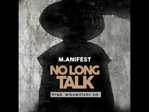 M.anifest No Long Talk mp3 download