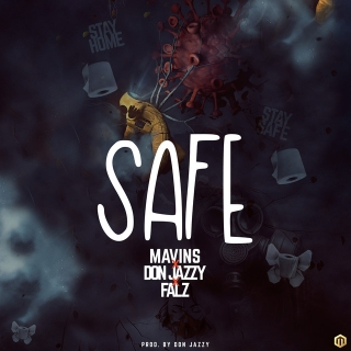 Mavins Ft. Don Jazzy, Falz Safe mp3 download