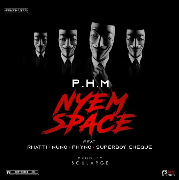PHM ft. Phyno, Rhatti, Nuno, Cheque Nyem Space mp3 download