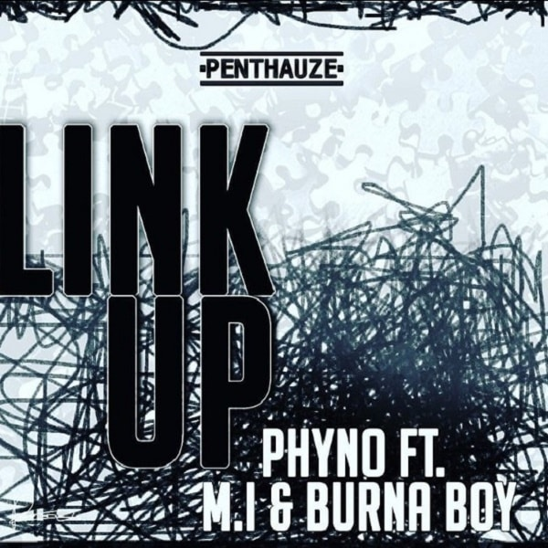 Phyno Link Up ft. Burnaboy, M.I mp3 download