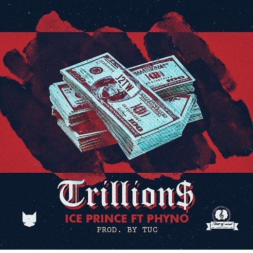 Ice Prince Trillions ft. Phyno