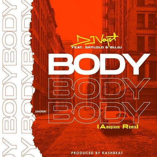 DJ Voyst Body Ft. Skylolo, Buju mp3 download