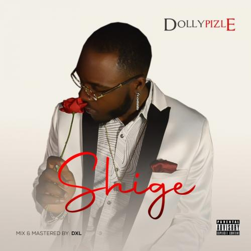 Dollypizle Shige mp3 download