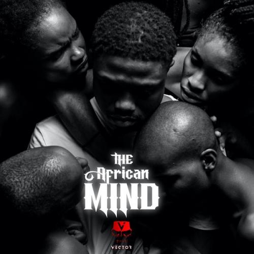 Album: Vector The African Mind (FULL EP) download