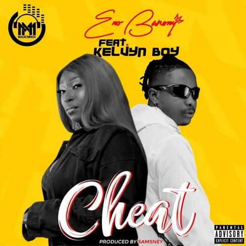 Eno Barony  Cheat Ft. Kelvyn Boy  mp3 download