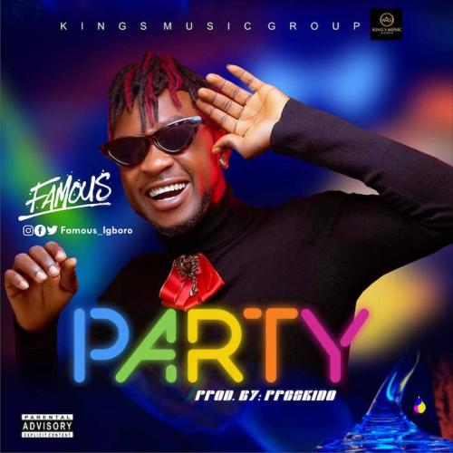 Famous Igboro  Party mp3 download