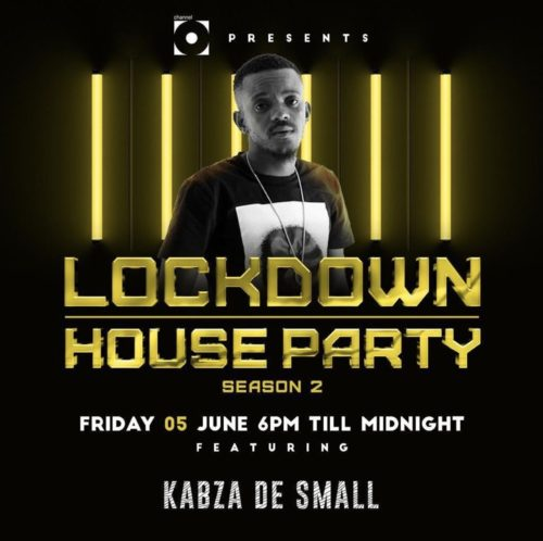 Kabza De Small  Lockdown House Party Season 2 Mix (June 5) mp3 download