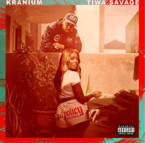 Kranium  Gal Policy (Remix) Ft. Tiwa Savage mp3 download