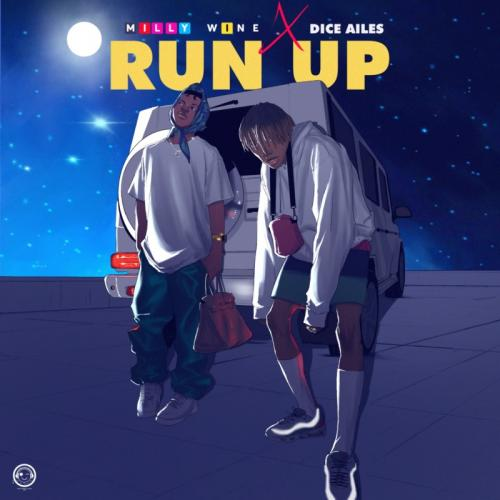 MillyWhine Run Up Ft. Dice Ailes mp3 download