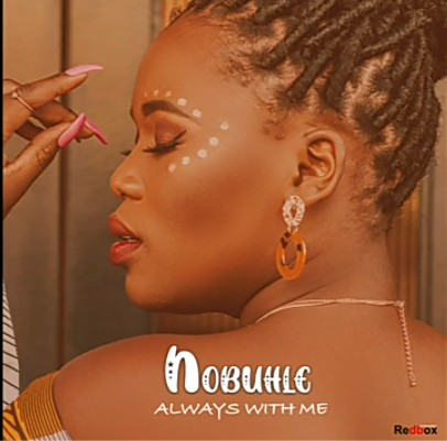 Nobuhle  Always With Me mp3 download