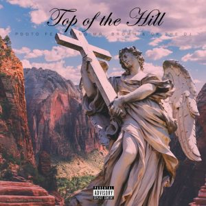PDot O Ft. Mr. Brown, CK The DJ  Top Of The Hill mp3 download