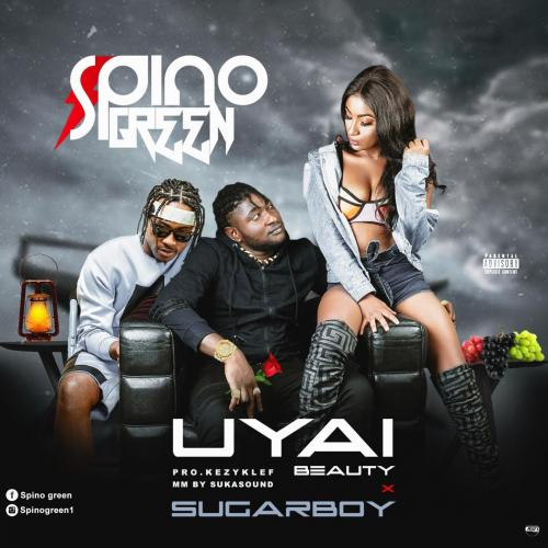 Spino Green Ft. Sugarboy UYAI (Beauty) mp3 download