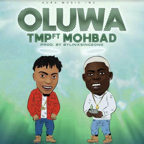 TMP Ft. Mohbad  Oluwa mp3 download