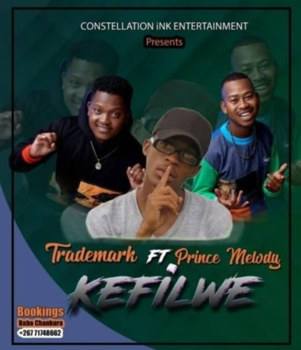 Trademark Kefilwe Ft. Prince Melody mp3 download