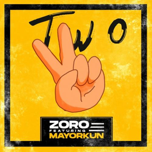 Zoro Two Ft. Mayorkun mp3 download