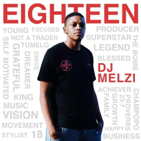 DJ Melzi Eighteen!  download
