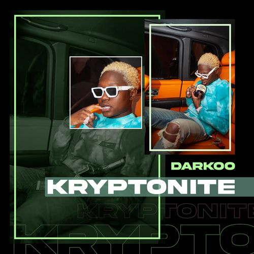 Darkoo  Kryptonite  mp3 download