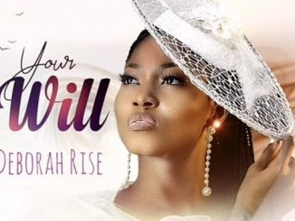 Deborah Rise Your Will mp3 download